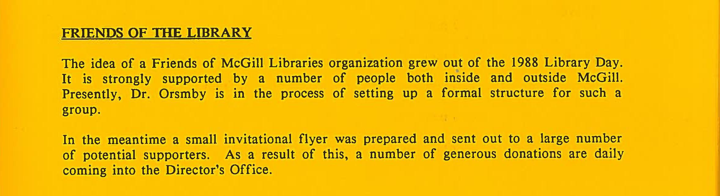 First official announcement regarding the establishment of the Friends of the Library. McGill University Libraries Gazette, May 1989.