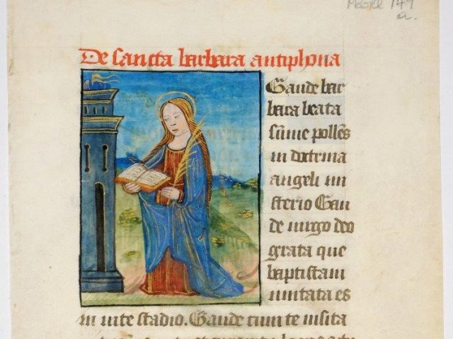 Saint Barbara became very popular in the 15th century and was invoked in the Suffrages against lightning and sudden death without the Sacraments. LVH.0016 MS 149. Suffrages of Saint Barbara Workshop in Paris (?) About 1475-1485