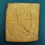 """B.O. 53, Assyrian Medical Tablet. Containing such advice as, """"'the emerald plant' in best beer thou shalt give him to drink,"""" This Assyrian medical tablet from ca. 700 B.C.E. provides recipes to treat an unnamed eye disease."""