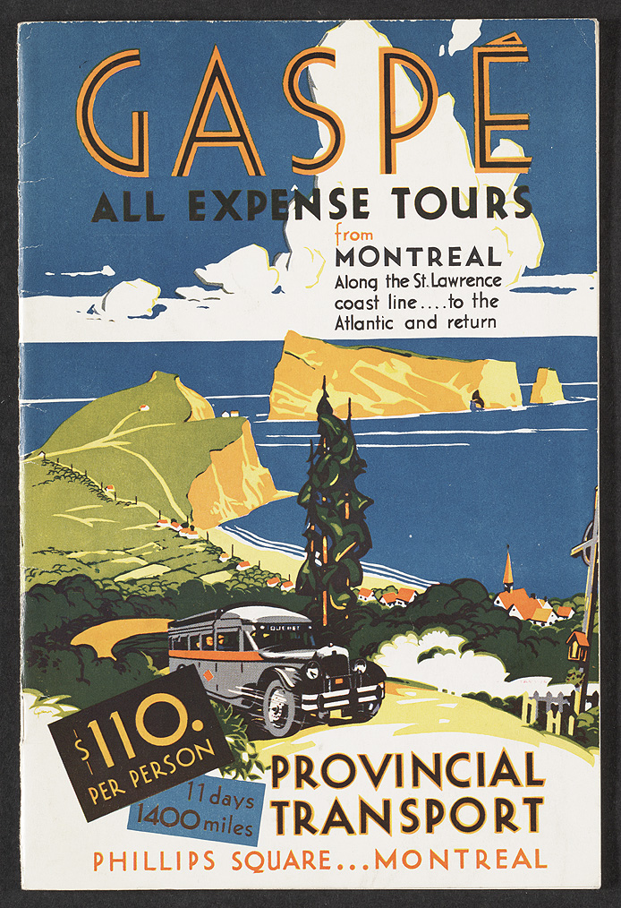 Gaspé : all expense tours from Montreal. Montreal : Provincial Transport Co., [1934]. Rare Books and Special Collections. McGill University Library.