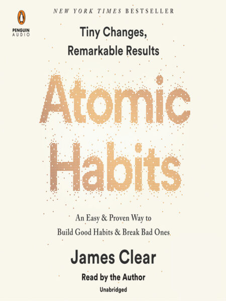 Audiobook cover for Atomic Habits: An Easy & Proven Way to Build Good Habits & Break Bad Ones